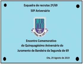 50º Aniversário da Esquadra de Recrutas 2ª/69